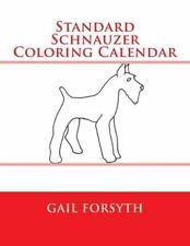 Standard Schnauzer Coloring Calendar