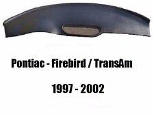 Pontiac Firebird Transam 1997 1998 1999 2000 2001 2002 ABS Dash Pad Cover Cap