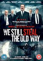 We Still Steal the Old Way DVD (2017) Julian Glover, Bennett (DIR) cert 18