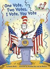 Cat in the Hat's Learning Library: One Vote, Two Votes, I Vote, You Vote