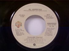 "AL JARREAU ""TEACH ME TONIGHT / MONO"" 45 MINT PROMO"