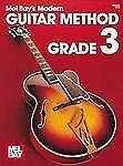 Modern Guitar Method : Grade 3 by Mel Bay Publications (1990, Book) NEW ! ! !