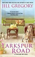 Larkspur Road by Jill Gregory (2012, Paperback) Romance