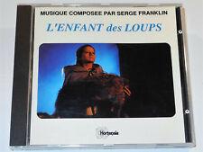 Serge Franklin L'ENFANT DES LOUPS  CHILD OF WOLVES Soundtrack Hortensia CD VG