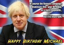 Boris Johnson Tory Bagatelle brexit spoof Personalizado Feliz Cumpleaños Tarjeta De Arte