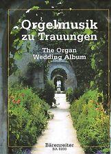 Kirchenorgel Noten : Orgelmusik zu Trauungen leichte Mittelstufe - mittelschwer