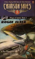 CRIMSON SKIES-ROGUE FLYER-Wings of Justice: Book 1-NOVEL-Science-Fiction-engl.