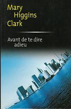 Livre avant de te dire adieu Mary Higgins Clark book