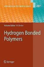 NEW Hydrogen Bonded Polymers (Advances in Polymer Science)