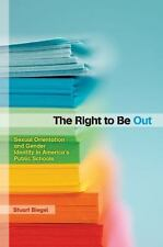 The Right to Be Out: Sexual Orientation and Gender Identity in America's Public