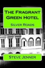 The Fragrant Green Hotel by Steve Jenner (2014, Paperback)