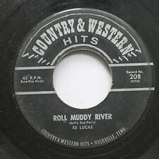 Country 45 Ed Lucas - Roll Muddy River / Fool Number One On Country & Western Hi