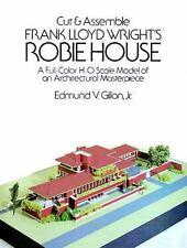Cut & Assemble Frank Lloyd Wright's Robie House (Dover Children's Activity Books