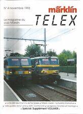 MARKLIN TELEX - NOV. 1993 / Re 460 SUISSES / SIGNAUX FONCTION ET MONTAGE