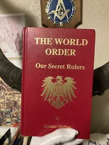 The World Order Our Secret Rulers Eustace 1992 Mullins Crazy Conspiracy