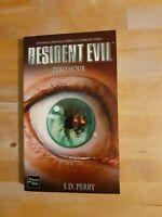 S.D. Perry - Resident Evil : Zero Hour - Fleuve Noir