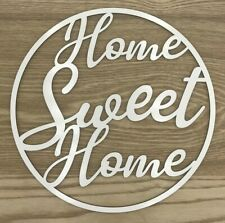 Wooden sign / hoop / ring with white melamine coating - Home Sweet Home