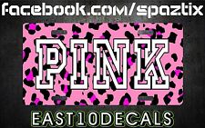 PINK Victoria Secret license plate tag girly trendy cute decal leopard cheetah