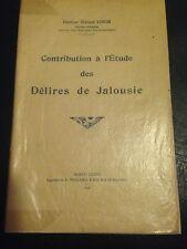 CONTRIBUTION A L'ETUDE DES DELIRES DE JALOUSIE de LOUIS, 1939, PSYCHIATRIE