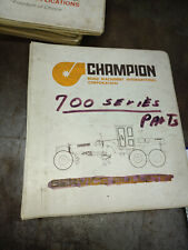 CHAMPION ROAD MACHINERY 700 SERIES MOTOR GRADER PARTS MANUAL L3008