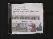 CD: The Joy and Love of Collecting Toy Soldiers: A guide to toy soldiers