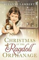 Christmas at the Ragdoll Orphanage, Lambert, Suzanne, Very Good, Paperback