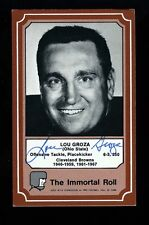 """LOU """"The Toe"""" GROZA - BROWNS - Autographed 1975 Immortal Roll w/COA - Died 2000"""