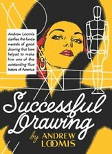 Successful Drawing New Hardcover Book Andrew Loomis