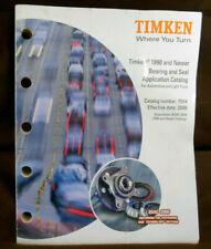 Vintage 2006 Timken Bearing & Seal 1990 & Newer Application Parts Catalog #7564