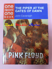BOOK LIBRO PINK FLOYD The piper at the gates of dawn JOHN CAVANAGH lp dvd (lm3*)
