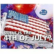 What Is the 4th of July? (I Like Holidays!)-ExLibrary