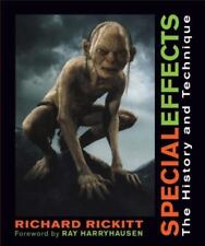 Special Effects : The History and Technique by Richard Rickitt (2007, Hardcover)