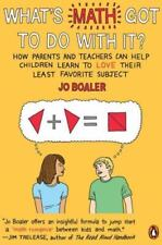 What's Math Got to Do with It?: How Parents and Teachers Can Help Children Learn