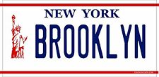 New York LIBERTY  - BROOKLYN -  License Plate Made in USA. , VANITY PLATE, NY