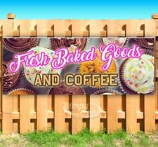 FRESH BAKED GOODS AND COFFEE Advertising Vinyl Banner Flag Sign Many Sizes