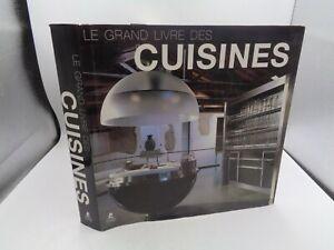 Le grand livre des CUISINES Editions Place des victoires, 2011