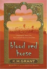 Blood Red Horse: Book One of the de Granville Tril