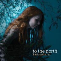 KARI RUESLATTEN - TO THE NORTH  CD NEUF