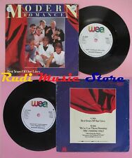 LP 45 7''MODERN ROMANCE Best years of our lives We've got them 1982 no cd mc dvd