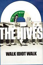 "The Hives ""Walk Idiot Walk"" 7"" UK Thee Headcoats"