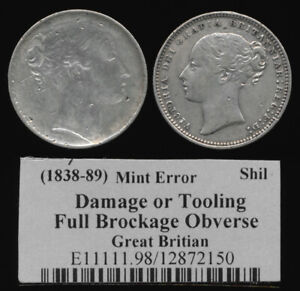 (1838-1889) FULL BROCKAGE BRITISH SHILLING MINT ERROR > SEE PICTURES > NO RSRV