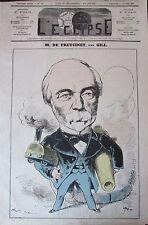 CHARLES DE FREYCINET CARICATURE GILL JOURNAL SATIRIQUE L'ECLIPSE N° 380 de 1876