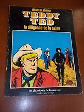"""BD """"TEDDY TED - LA DILIGENCE DE LA HAINE"""" LECUREUX - FORTON (1979) PIF / FROMAGE"""