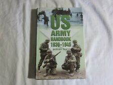 US ARMY HANDBOOK 1930 1945 GEROGE FORTY 1995