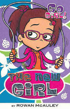 GO GIRL BOOKS The New Girl by Rowan McAuley (Paperback, 2006)