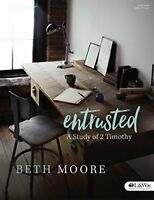 Entrusted Bible Study Book: Study of 2 Timothy by Beth Moore Book The Fast Free