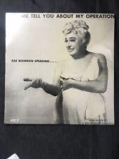 Rae Bourbon Vintage Vinyl Sealed 1950s Drag UTC 7 Let Me tell you about My Opera