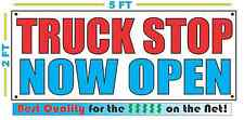 Truck Stop Now Open Banner Sign New