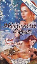 Magica notte d'amore. Romanzo di Coral Smith Saxe - Ed. Harlequin Mondadori