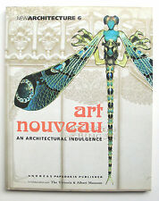 Art Nouveau: An Architectural Indulgence – New Architecture 6, October 2000